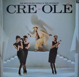 Kid Creole & The Coconuts – Cre~Olé - The Best Of Kid Creole And The Coconuts