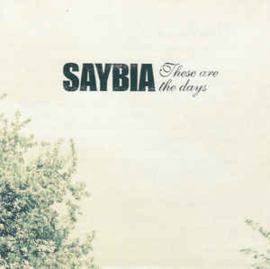Saybia ‎– These Are The Days (CD)