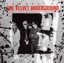 Velvet Underground – The Best Of The Velvet Underground (Words And Music Of Lou Reed) (CD)