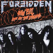 Forbidden  ‎– Raw Evil - Live At The Dynamo