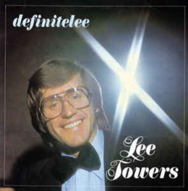 Lee Towers ‎– Definitelee
