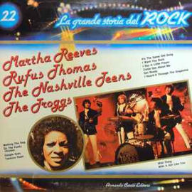 Various - Martha Reeves / Rufus Thomas / The Nashville Teens / The Troggs ‎– Martha Reeves / Rufus Thomas / The Nashville Teens / The Troggs