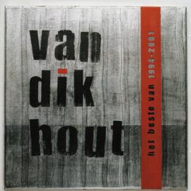 Van Dik Hout – Het Beste Van 1994 - 2001 (CD)