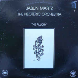 Jasun Martz / The Neoteric Orchestra ‎– The Pillory