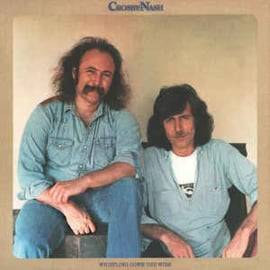 David Crosby / Graham Nash – Whistling Down The Wire