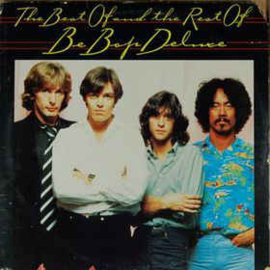 Be-Bop Deluxe ‎– The Best Of And The Rest Of Be Bop Deluxe