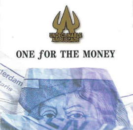 Undeclinable Ambuscade – One For The Money (CD)