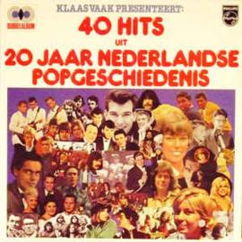Various –  40 Hits Uit 20 Jaar Nederlandse Popgeschiedenis