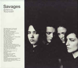Savages – Silence Yourself (CD)