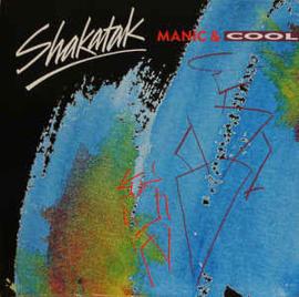 Shakatak – Manic & Cool