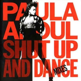 Paula Abdul ‎– Shut Up And Dance (The Dance Mixes) (CD)
