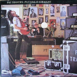 Pat Travers ‎– Putting It Straight