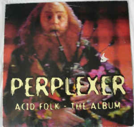 Perplexer ‎– Acid Folk - The Album