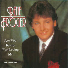 Rene Froger ‎– Are You Ready For Loving Me (CD)