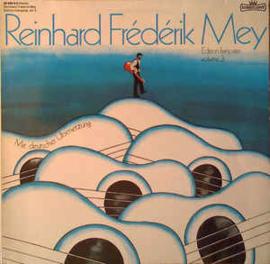 Reinhard Frédérik Mey – Édition Française Volume 3