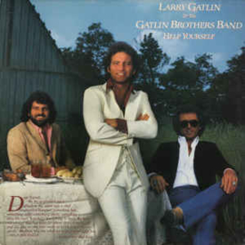 Larry Gatlin & The Gatlin Brothers Band ‎– Help Yourself