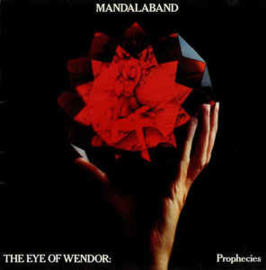 Mandalaband ‎– The Eye Of Wendor: Prophecies