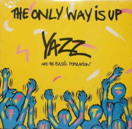 Yazz And The Plastic Population ‎– The Only Way Is Up