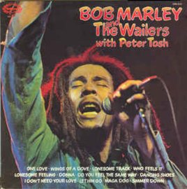 Bob Marley And The Wailers With Peter Tosh ‎– Bob Marley & The Wailers With Peter Tosh