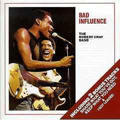 Robert Cray Band – Bad Influence (CD)