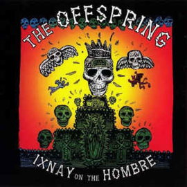 Offspring ‎– Ixnay On The Hombre (CD)