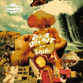 Oasis ‎– Dig Out Your Soul (CD)