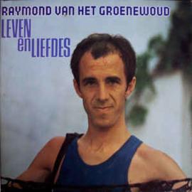 Raymond Van Het Groenewoud – Leven En Liefdes