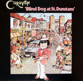 Caravan – Blind Dog At St. Dunstans