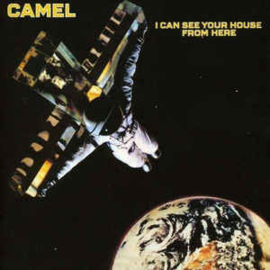 Camel ‎– I Can See Your House From Here