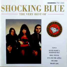 Shocking Blue ‎– The Very Best Of (CD)