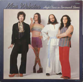Max Webster – High Class In Borrowed Shoes