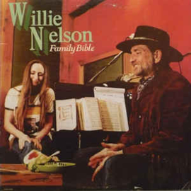 Willie Nelson ‎– Family Bible