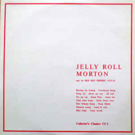 Jelly Roll Morton's Red Hot Peppers ‎– Jelly Roll Morton's Red Hot Peppers 1929-1930