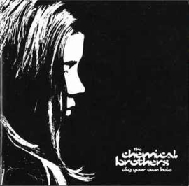 Chemical Brothers ‎– Dig Your Own Hole (CD)