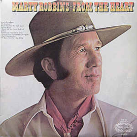 Marty Robbins ‎– From The Heart