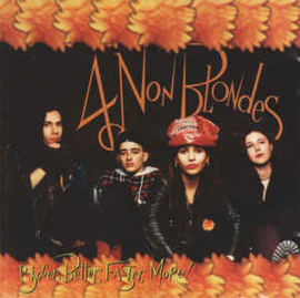 4 Non Blondes ‎– Bigger, Better, Faster, More! (CD)