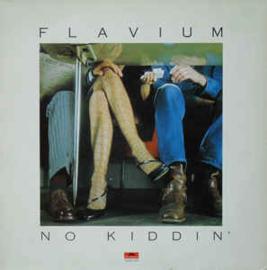 Flavium – No Kiddin'
