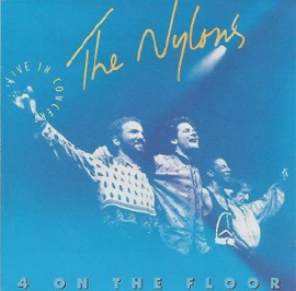 Nylons – 4 On The Floor - Live In Concert (CD)
