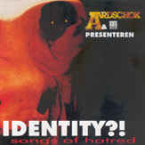 Various ‎– Identity?! Songs Of Hatred (CD)