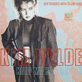 Kim Wilde ‎– You Keep Me Hangin' On