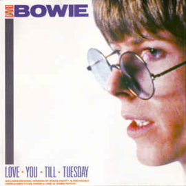 David Bowie – Love You Till Tuesday