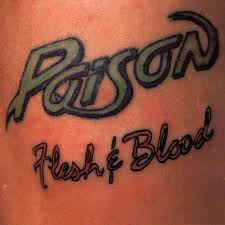 Poison – Flesh & Blood (CD)