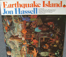 Jon Hassell ‎– Earthquake Island