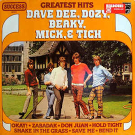 Dave Dee, Dozy, Beaky, Mick & Tich – Greatest Hits