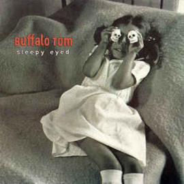Buffalo Tom ‎– Sleepy Eyed (CD)
