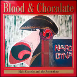 Elvis Costello And The Attractions – Blood & Chocolate