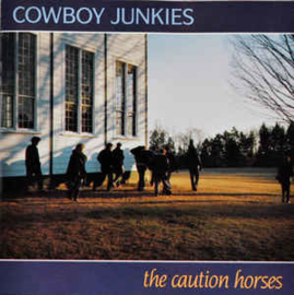 Cowboy Junkies ‎– The Caution Horses (CD)