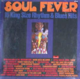 Various – Soul Fever - 16 King Size Rhythm & Blues Hits