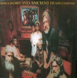 Canned Heat ‎– Historical Figures And Ancient Heads