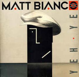 Matt Bianco – Yeh Yeh